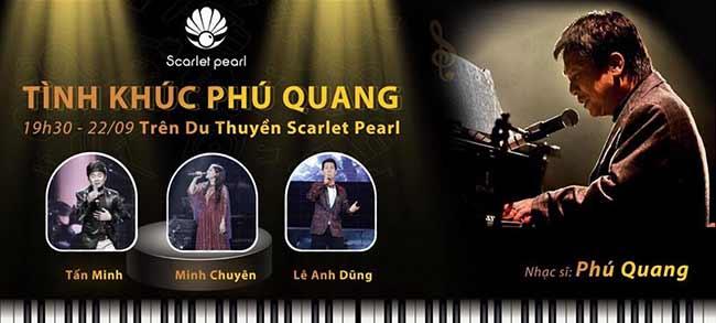 Đêm nhạc Phú Quang trên du thuyền Scarlet Pearl