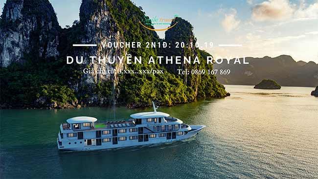 Voucher 2N1D Du thuyền Athena Royal, dịp 20 - 10