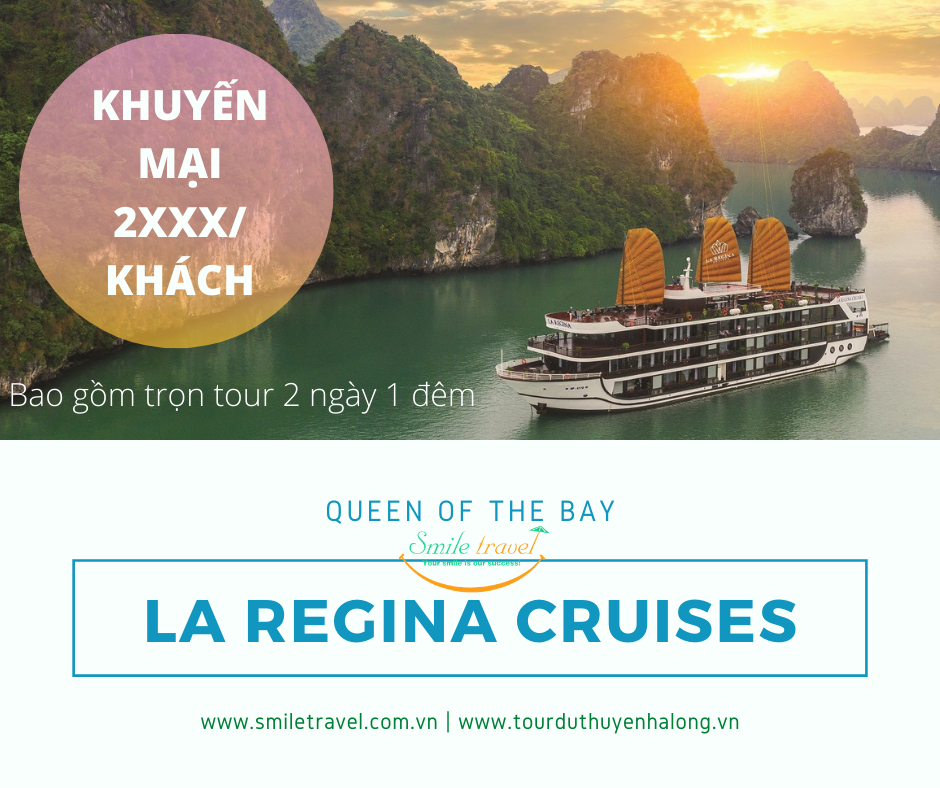 Du Thuyền La Regina Grand & Legend Cruises Khuyến mại cuối năm 2020-2021