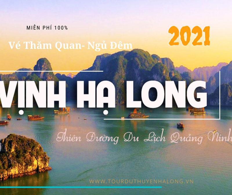 Công Văn Miễn Phí 100% Vé Vịnh Hạ Long 2021